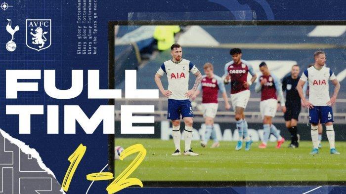 Dipermalukan Aston Villa 1-2, Tottenham Hotspur Terancam Tak Bisa Tampil di Liga Europa