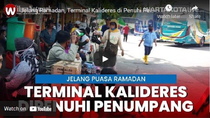 VIDEO Jelang Ramadan Terminal Kalideres di Penuhi Pemudik