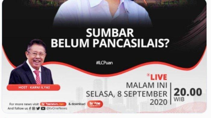 Tema ILC TV One Selasa 8 September Sumbar Belum Pancasilais?, Ada Link Live Streaming