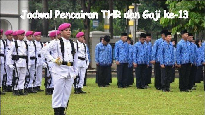Gaji ke-13 PNS/TNI/Polri Keluar 10 Agustus, Sudah Ada Petunjuk Pencairan dari PT Taspen