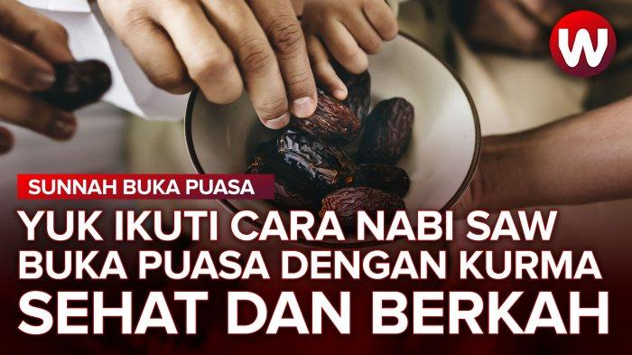 Contoh Nabi Muhammad SAW Makan Kurma 3 Buah Saat Buka Puasa, Ternyata Ini Manfaatnya