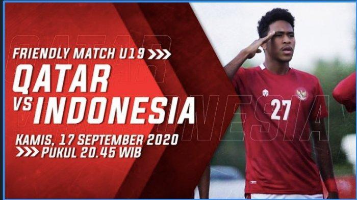 Live Streaming Timnas U-19 Indonesia Vs Qatar, Shin Tae-yong Buta Kekuatan Qatar