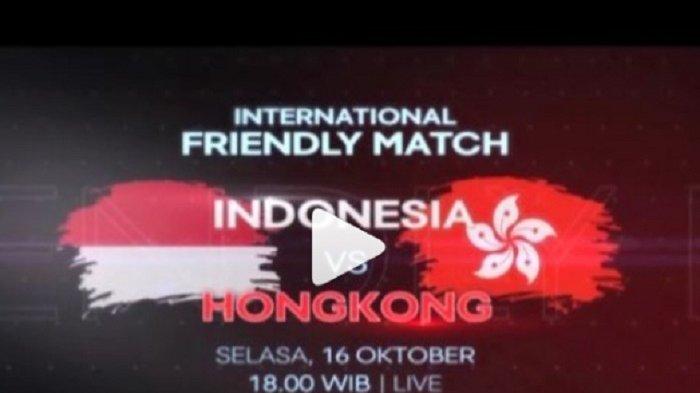 Jadwal Siaran Langsung Timnas Indonesia Vs Hongkong di Stadion Bekasi Jelang Piala AFF 2018