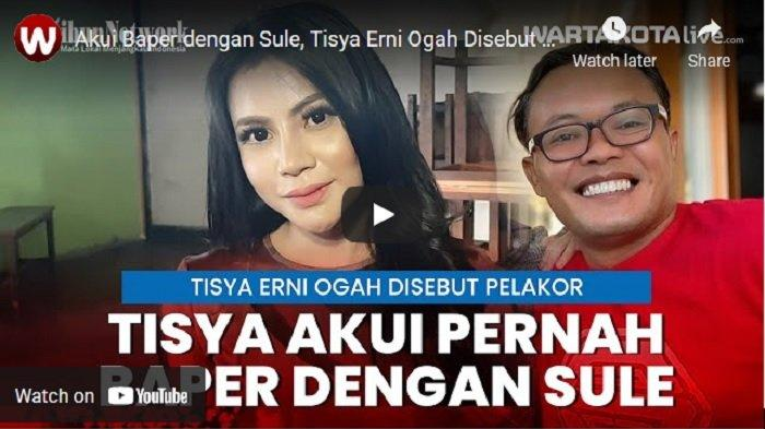 VIDEO Tisya Erni Ogah Disebut Pelakor Meski Akui Baper dengan Sule