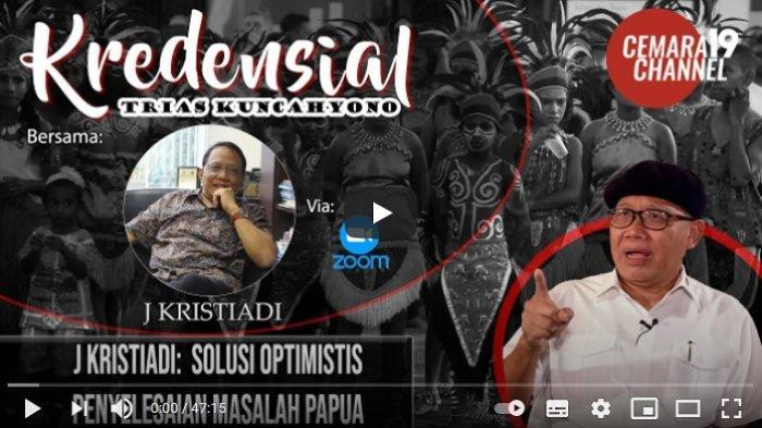 Wawancara Trias dengan J Kristiadi: Solusi Optimistis Penyelesaian Masalah Papua