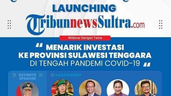 Siang Ini TribunnewsSultra.com Launching dengan Webinar dari Gubernur Sultra Hingga Sandiaga Uno
