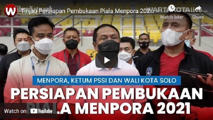 VIDEO Jelang Pembukaan Piala Menpora, Ketum PSSI: Stadion Manahan Sudah Siap
