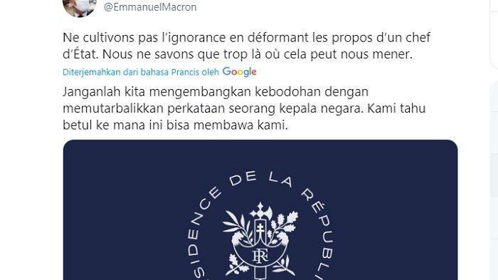 Presiden Prancis Emmanuel Macron kembali 'berkicau' dan menyebut orang bodoh yang telah menafsirkan secara keliru ucapannya.