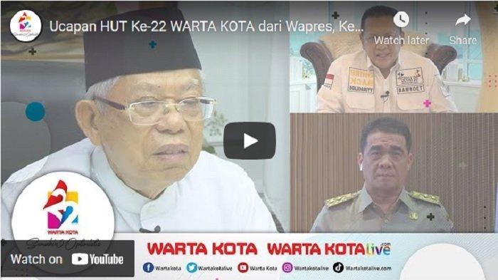 VIDEO Ucapan HUT Ke-22 WARTA KOTA dari Wapres, Ketua MPR RI dan Wagub DKI Jakarta