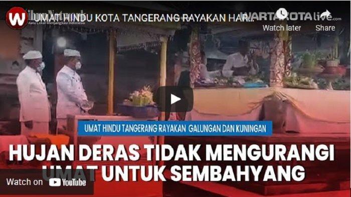 VIDEO Umat Hindu Kota Tangerang Rayakan Hari Raya Galungan dan Kuningan
