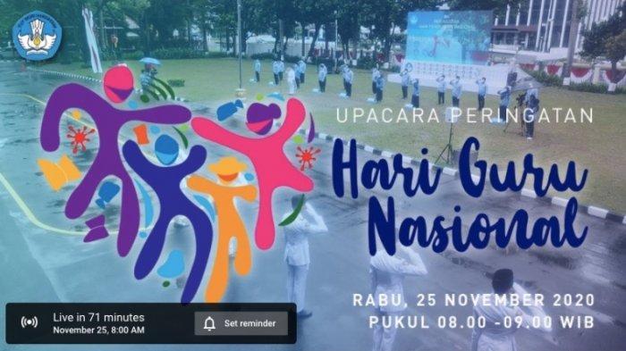 Live Streaming Upacara Hari Guru Nasional 2020 Disiarkan Youtube Kemendikbud Pukul 08.00 WIB