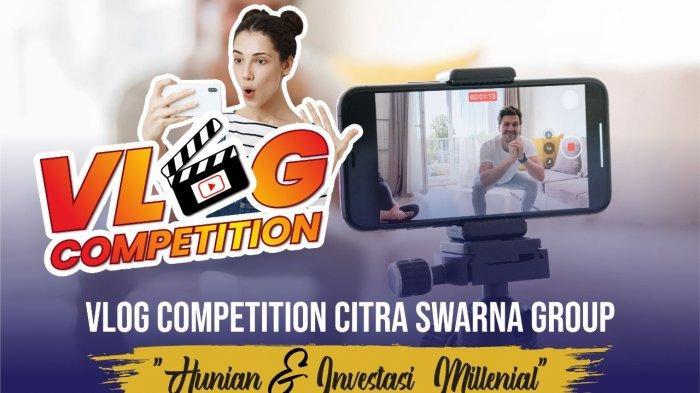 Citra Swarna Group Gelar Lomba Vlog untuk Dorong Milenial Miliki Hunian