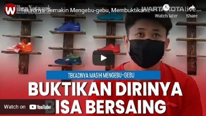 VIDEO Tekad Wahyu Nayaka Semakin Mengebu-gebu, Ingin Buktikan bahwa Dirinya Masih Bisa Bersaing