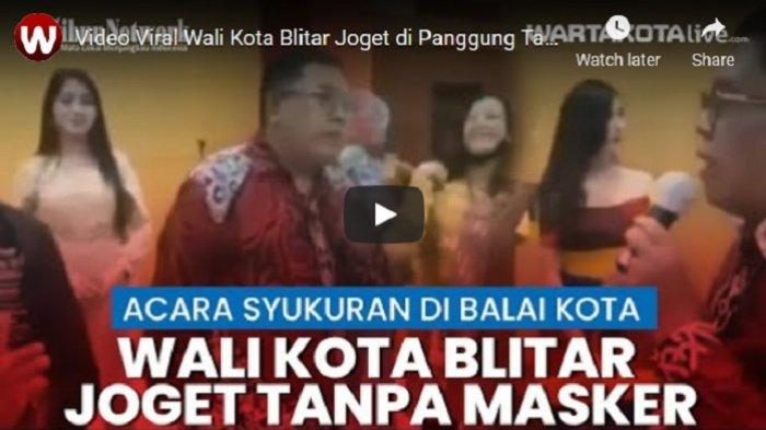 VIDEO Viral Wali Kota Blitar Joget di Panggung Tanpa Masker