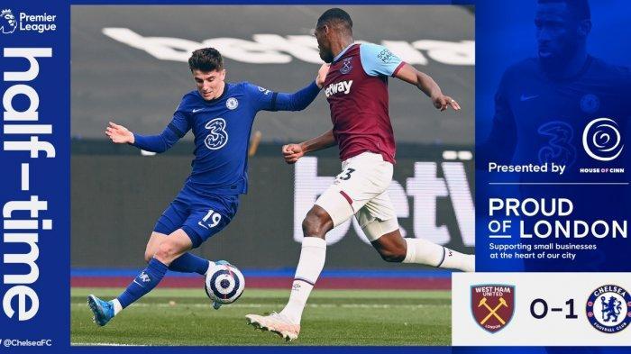 Hasil Babak Pertama West Ham vs Chelsea 0-1, Timo Werner Pecah Kebuntuan 2 Menit Sebelum Bubar