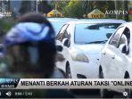 20180201video-taksi-konvensional-menanti-berkah-aturan-taksi-online_20180201_144754.jpg