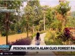 20180802video-pesona-wisata-alam-gligi-forest-park_20180802_172846.jpg