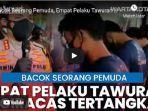VIDEO Empat Pelaku Tawuran yang Membacok Seorang Pemuda di Ciracas Ditangkap Polisi