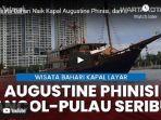 augustine-phinisi-secara-resmi-sudah-dibuka-untuk-umum.jpg