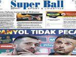 cover-harian-super-ball-151118.jpg
