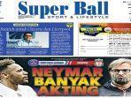 cover-harian-super-ball-301118.jpg