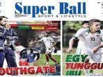 cover-harian-super-ball_20171004_071419.jpg
