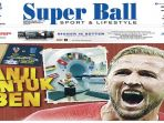 cover-harian-super-ball_20180711_082828.jpg