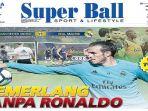 cover-harian-super-ball_20180731_082340.jpg