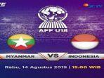 jadwal-live-streaming-timnas-u-18-indonesia-vs-myanmar-di-piala-aff-u-18-2019.jpg