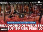 jelang-lebaran-harga-daging-sapi-di-pasar-senen-jakarta-pusat-tembus-di-harga-rp-160-ribu.jpg
