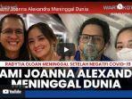 joanna-alexandra-masih-terlihat-lemah-saat-mendampingi-jenazah-sang-suami.jpg