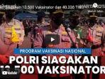 kepolisian-ri-polri-telah-menyiagakan-sebanyak-13500-tenaga-kesehatan-sebagai-vaksinator.jpg