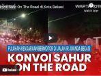 konvoi-sahur-on-the-road-sotr-di-jalan-ir-juanda-bekasi1.jpg