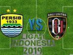 laga-big-match-liga-1-2019-persib-vs-bali-united.jpg