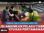petugas-satlantas-polres-metro-jakarta-pusat-mengamankan-novianto-31-pelaku-tabrak-lari-1.jpg
