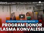 pmi-kota-tangsel-terus-menggencarkan-donor-plasma-konvalesen.jpg