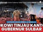 presiden-joko-widodo-menuju-ke-titik-terdampak-gempa-yaitu-kantor-gubernur-sulawesi-barat.jpg