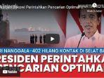 presiden-jokowi-perintahkan-pencarian-optimal-kapal-kri-nanggala-402.jpg