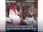 putri-kerajaan-saudi-princess-jauhara-mengaku-sangat-mengukai-mi-instan-buatan-indonesia.jpg