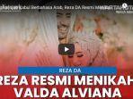 reza-da-resmi-melepas-masa-lajangnya-dengan-menikahi-valda-alviana.jpg