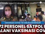 sebanyak-372-orang-personel-satpol-pp-kabupaten-bogor-menjalani-vaksinasi-covid-19.jpg