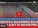 sepeda-road-bike-melintasi-jalan-layang-non-tol-jlnt-kampung-melayu-tanah-abang.jpg