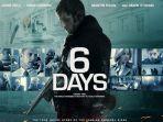 sinopsis-film-6-days-di-trans-tv.jpg