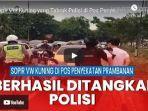 video-detik-detik-remaja-pengemudi-vw-kuning-yang-menabrak-polisi-berhasil-diciduk.jpg