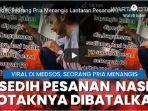 video-viralseorang-pria-pengusaha-katering-menangis-pesanan-60-bungkus-nasi-kotak-batal.jpg