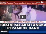 viral-sebuah-video-yang-menunjukkan-aksi-penangkapan-perampok-bank-di-samarinda-kalimantan-timur.jpg