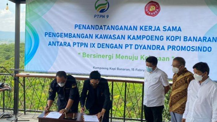 Penandatanganan kesepakatan kerja sama PTPN IX dengan PT Dyandra Promosindo, dalam hal pengelolaan Kampoeng Kopi Banaran.