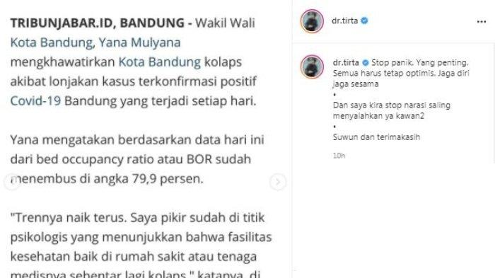 Influencer sekaligus nakes dr. Tirta Mandira Hudhi menanggapi soal Wakil Wali Kota Bandung Yana Mulyana yang menyatakan Kota Bandung terancam kolaps. Minggu (6/6/2021).