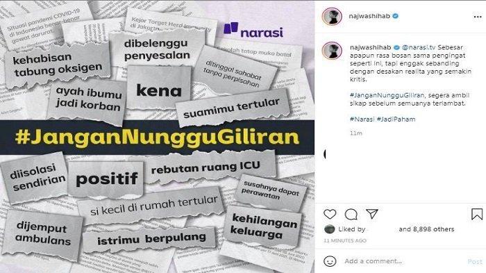 Host acara Mata Najwa, Najwa Shihab menyuarakan tagar bertuliskan #JanganNungguGiliran lewat akun Instagram miliknya @najwashihab, Kamis (24/6/2021). Lewat tagar itu, Najwa meminta agar semua pihak segera mengambil sikap terkait pandemi Covid-19.