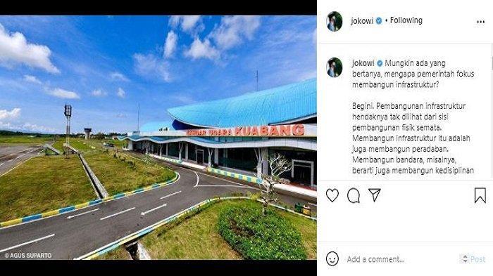 Unggahan Presiden RI Joko Widodo (Jokowi), pada Rabu (24/3/2021). Jokowi menjawab mengapa pemerintah memprioritaskan pembangunan infrastruktur.